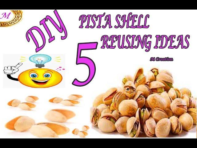 pista shell reusing ideas diy 5 cool pista shell reusing ideas