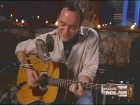 Dave Matthews - AOL Sessions - Dont Drink The Water