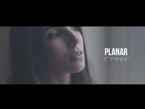 Planar - Trens