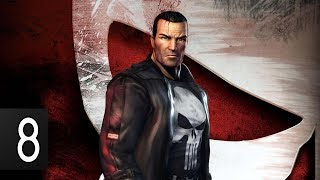 THE PUNISHER - Walkthrough Part 8 Gameplay [1080p HD 60FPS PC] No Commentary