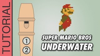 Super Mario Bros - Underwater - Recorder Notes Tutorial