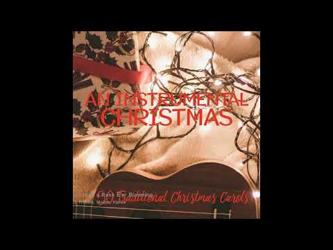 Various artists - Lo, How a Rose E'er Blooming (Best instrumental Christmas music) mp3
