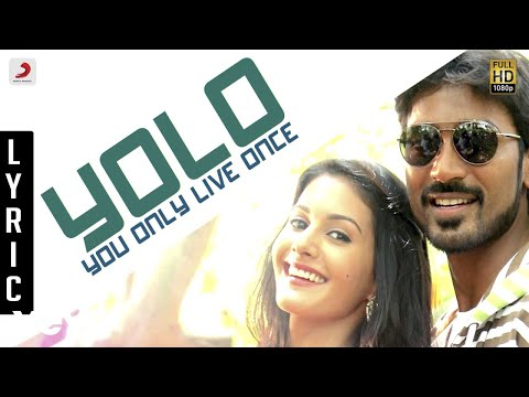 Anegan - Yolo - You Only Live Once Lyric | Dhanush | Harris Jayaraj