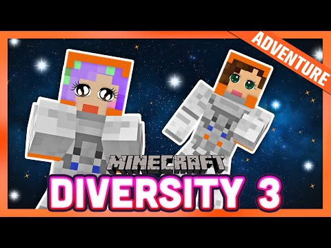 Minecraft In SPACE! Diversity 3 -  Ep. 2