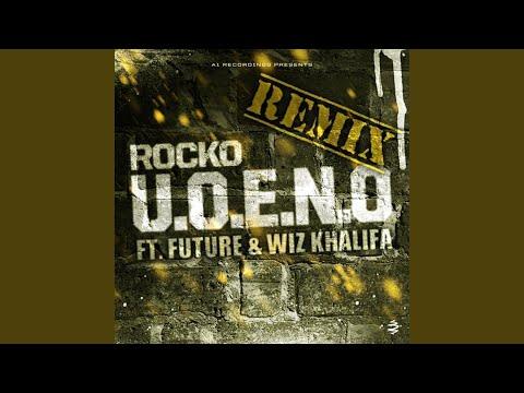 U.O.E.N.O. Remix (feat. Future & Wiz Khalifa)