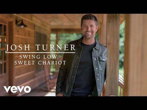 Josh Turner - Swing Low, Sweet Chariot (Audio)