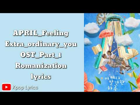 Download April-Feeling Extraordinary you OST Part 1 Easy s Mp4 baru
