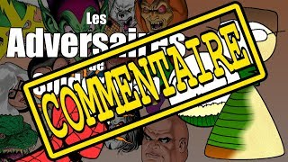 Point Culture sur les Ennemis de Spider-man - Commentaire