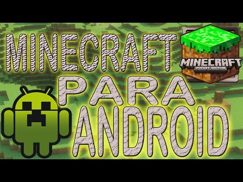 MINECRAFT PARA ANDROID // VERSION FULL SIN PAGAR Videos De Viajes