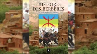 Histoire des Berberes : Bernard Lugan ( 2012 )