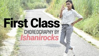 Kalank - First Class | Dance Video | Varun Dhawan, Alia Bhatt | Ishani Rocks Choreography