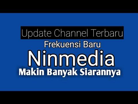 Update Frekuensi Channel Ninmedia Terbaru 2018