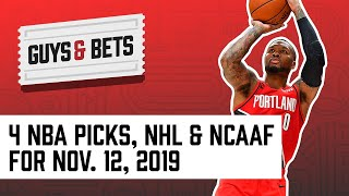 Guys & Bets: 4 NBA Picks, Plus NHL and College Football Picks