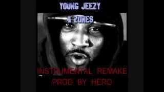 YOUNG JEEZY 4 ZONES INSTRUMENTAL REMAKE PROD BY HERO