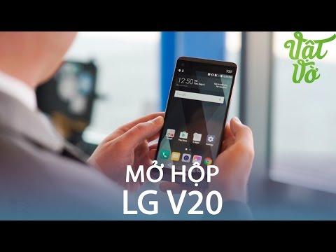 Vật Vờ| Mở hộp & đánh giá nhanh LG V20