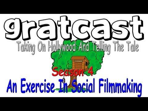 Gratcast Season 4: An Exercise In Social Filmmaking