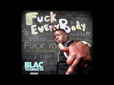 "Blac Youngsta ""Need You"" #FuckEveryBody"