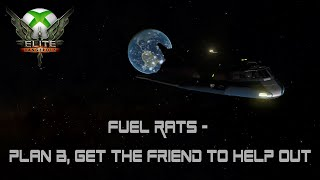 Elite: Dangerous (Xbox One) | Fuel Rats - Plan B, get the friend to help out