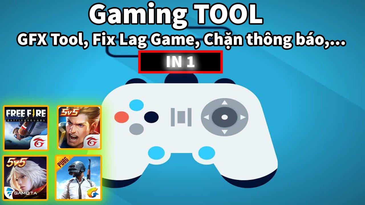 GAMING TOOL – Ứng dụng BÁ ĐẠO không thể thiếu khi chơi Game Liên Quân, Free Fire, Pubg Mobile