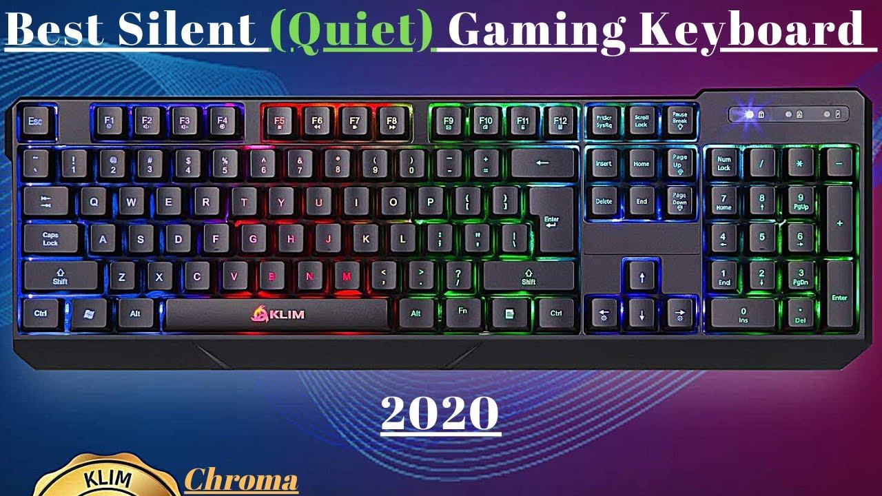 Best Silent (Quiet) Gaming Keyboard 2020 | KLIM Chroma