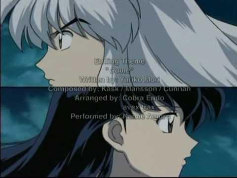 Inuyasha Ending  - Come