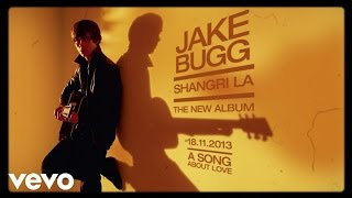 Baixar - Jake Bugg A Song About Love Audio Grátis
