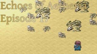 Echoes of Aetheria - 17🎖️Gondwanna Desert 1/2