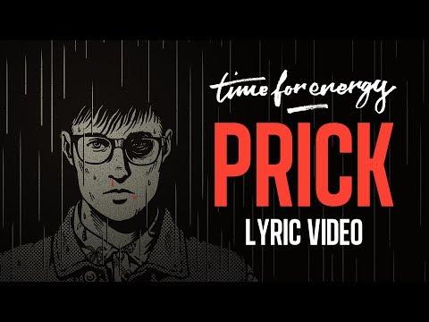 Time For Energy - Prick (Lyric Video)