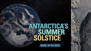 Antarctica's Summer Solstice