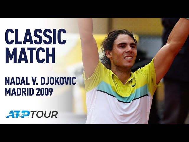 NADAL V DJOKOVIC | 2009 MADRID SEMI-FINAL | ATP