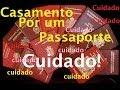 CASAMENTO Por Passaporte Europeu -