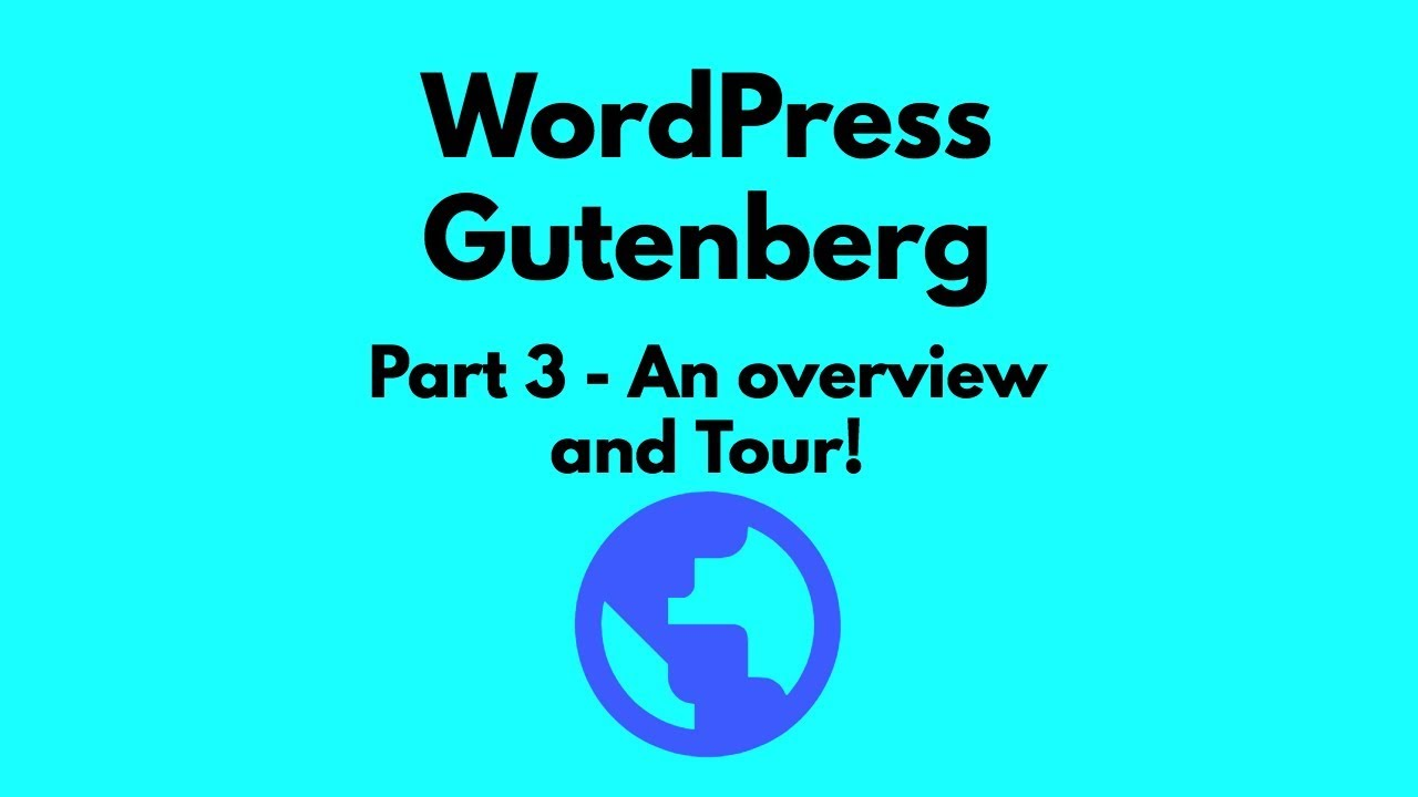 Wordpress Gutenberg: A Step-by-Step Tutorial (for Bloggers)