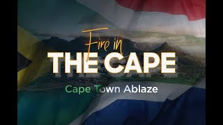 Fire in the Cape: Day 9