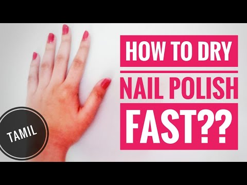 DRY NAIL POLISH FASTER! Nail Polish Hack in TAMIL | Nail Arts and Hacks in Tamil