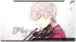 Nightcore - Play Me Like A Violin