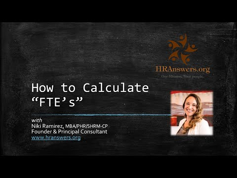 How to Calculate Full Time Equivalents (FTE's) in Your Business