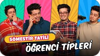 Sömestir Tatili Öğrenci Tipleri❗️❗️ w/ Özkan Sağın