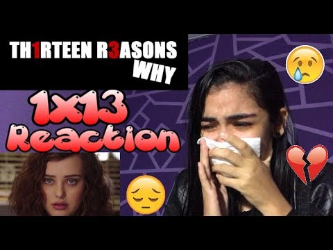 """13 Reasons Why 1x13 """"Tape 7, Side A"""" Reaction"""