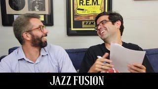 Jazz Fusion | Conversa de Botequim | Alta Fidelidade