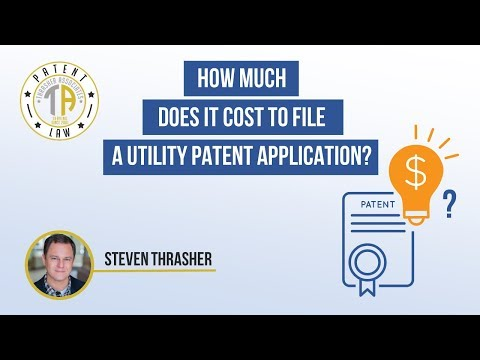 How Much Does it Cost to File a Utility Patent Application