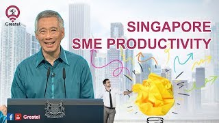 How's Singapore SMEs Productivity | Lee Hsien Loong | Greatel