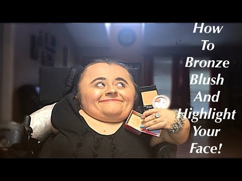 How To Bronze , Blush And Highlight Your Face!