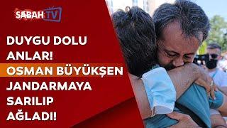 Osman Büyükşen'in sevinç gözyaşları! Jandarmaya sarılarak ağladı!