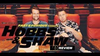 FAST & FURIOUS PRESENTS: HOBBS & SHAW Movie Review | Tavern Talk