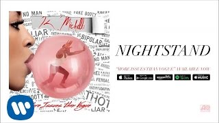 K. Michelle - Nightstand (Official Audio)