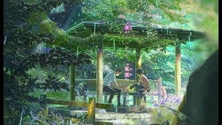 The Garden Of Words - Makoto Shinkai Collection - [ 言の葉の庭 ]  [ BGM ]