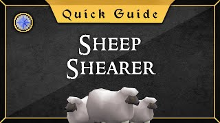 [Quick guide] Sheep Shearer Quest