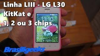 LG L30 (Linha LIII) - 1, 2 e 3 chips!