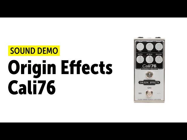 Origin Effects Cali76 Compressor Sound Demo (no talking)