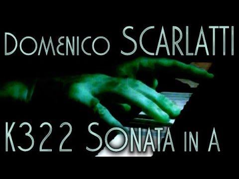 Domenico SCARLATTI: Sonata in A major, K322